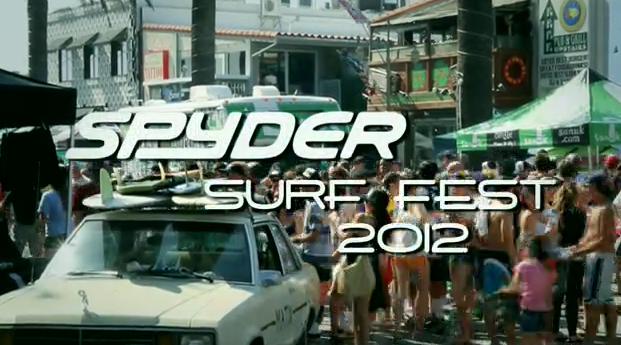Spyder Surf Fest 2012 [VIDEO]