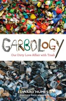 An anthology about Greta Garbo? Well, not quite. Garbology: Our Dirty Love Affair with Trash, by Edward Humes, is the featured title at the fifth annual One Book One Peninsula community book club program, taking place on Saturday at 2 p.m. on the rooftop of the Peninsula Center Library, 701 Silver Spur Road, Rolling Hills Estates. More at pvld.org.