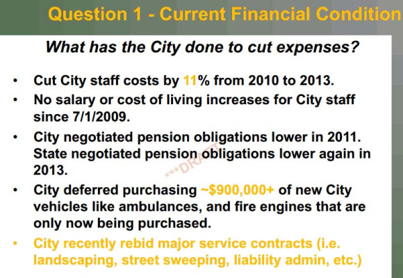 Like private businesses hurt by the recession, the Hermosa City government has had to scale back its expenses.