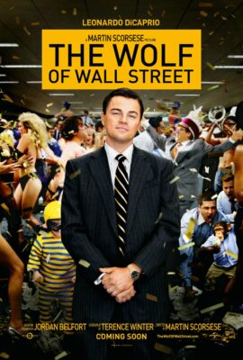 The Wolf of Wall Street, starring Leonardo DeCaprio