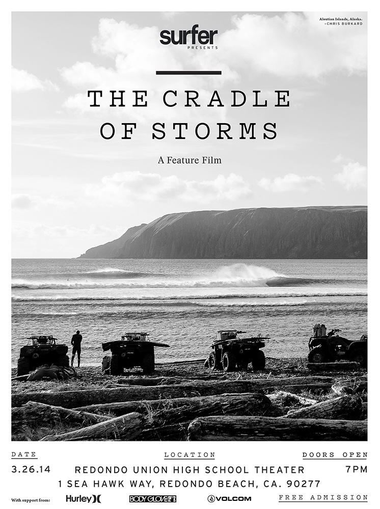 "TONIGHT! 3/26/14 free showing of ""The Cradle of Storms"" Surf Movie"