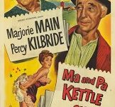 """""""Ma and Pa Kettle on Vacation"""" (1953), with Marjorie Main and Percy Kilbride, screens at 8:15 on Friday and Saturday and 2:30 p.m. on Saturday and Sunday in the Old Town Music Hall, 140 Richmond St., El Segundo. Tickets, $10 general; $8 seniors. (310) 322-2592 or go to OldTownMusicHall.org. COURTESY OF OLD TOWN MUSIC HALL"""