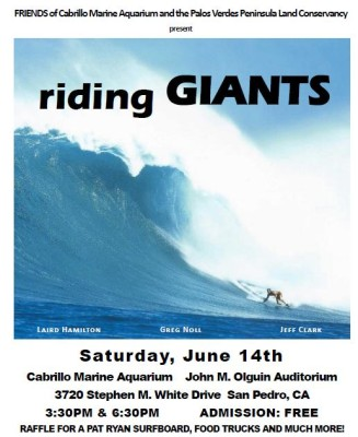 "THIS SATURDAY! showing of ""RIDING GIANTS"" Cabrillo Marine Aquarium FREE!"