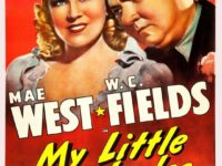 "Mae West and W.C. Fields start in ""My Little Chickadee,"" screening on Friday and Saturday at 8:15, as well as Saturday and Sunday at 2:30 p.m., in the Old Town Music Hall, 140 Richmond St., El Segundo. Tickets, $10 general; $8 seniors. (310) 322-2592 or go to OldTownMusicHall.org. COURTESY OF OLD TOWN MUSIC HALL"