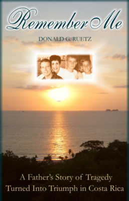 "Don Ruetz's memoir ""Remember Me"""