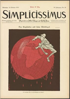 The Englishman and His Globe, Thomas Theodor Heine (1867-1948); Simplicissimus vol. 19, no. 28 (October 13, 1914): cover; The Getty Research Institute; ⓒ2014 Artists Rights Society (ARS), New York/VG Bild-Kunst, Bonn