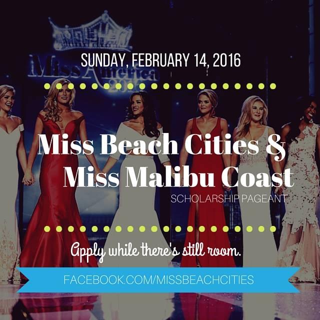 Miss Beach Cities and Miss Malibu Coast pageants