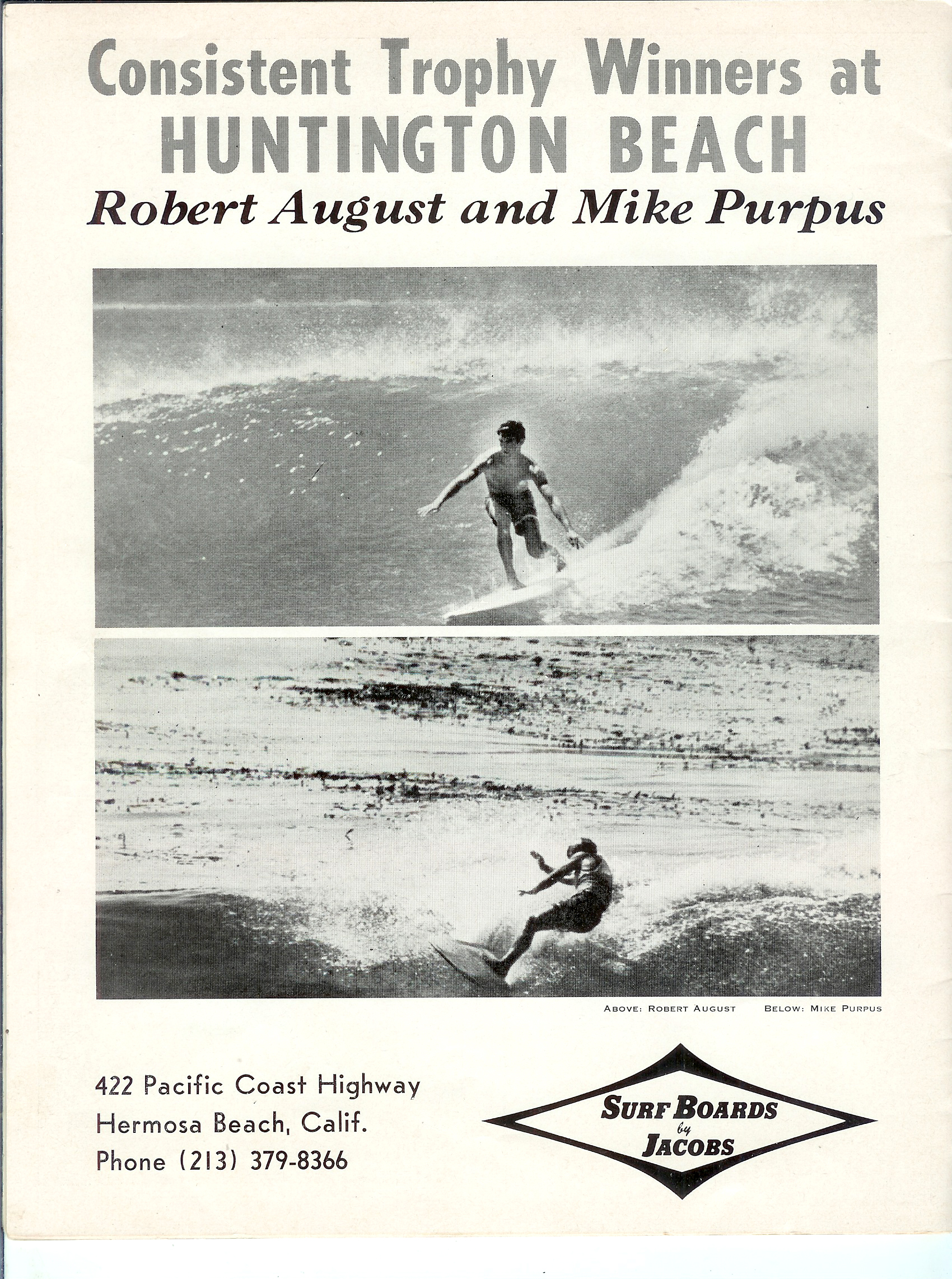 Mike Purpus And Robert August Were Both On The Prestigious Jacobs Surf Team