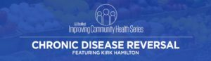 Lecture Series on Chronic Disease @ LA BioMed's CDCRC Building, First Floor Conference Room | Torrance | California | United States