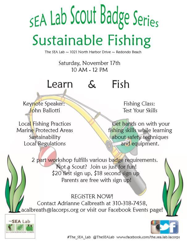 SEA Lab Scout Badge Series Sustainable Fishing @ The SEA Lab | Redondo Beach | California | United States