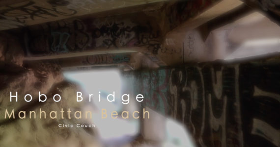 Have you been to Hobo Bridge in Manhattan Beach?