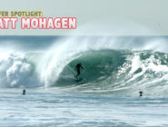 Surfer Spotlight: Chasing Big Barrels With Matt Mohagen