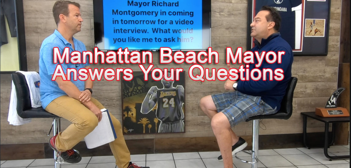 Manhattan Beach Mayor Answers Your Questions